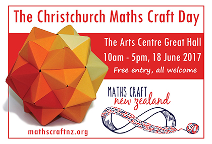 Christchurch Maths Craft Day, Sunday 18 June