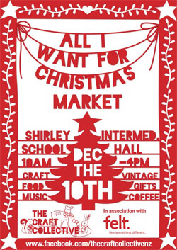 "Poster for the ""All I Want for Christmas"" Market, 10am–4pm, Saturday 10 December, Christchurch"