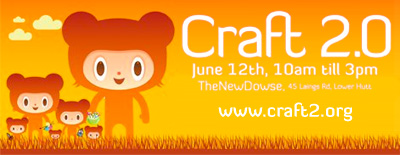 Craft 2.0, Saturday 12 June, TheNewDowse, Lower Hutt