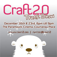 Poster for Craft 2.0 Trunk Show, 16 & 23 December, Wellington