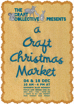 A Craft Christmas Market, Saturday 4 & 18 December, Christchurch