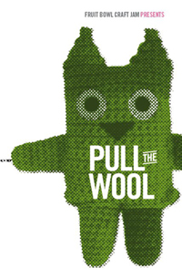 Pull the Wool, 6pm, Tuesday 13 September, Hastings
