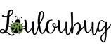 louloubug