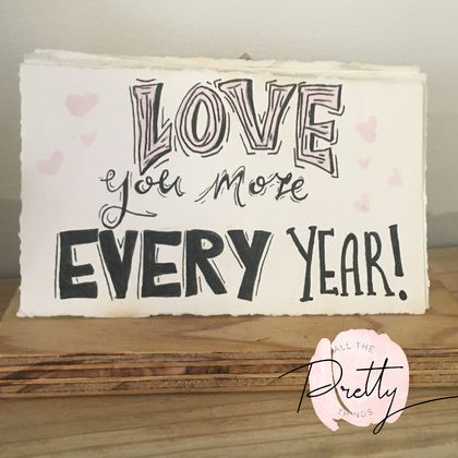 Love you more every year - print