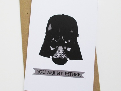 """You are my Father"" Father's Day card."