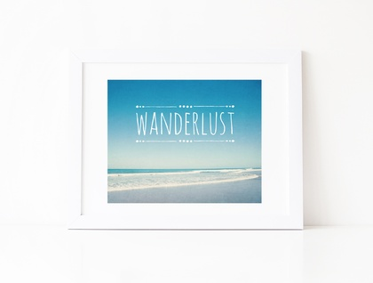 Wanderlust - turquoise and teal summer beach typography photograph
