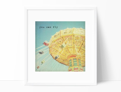 You Can Fly - 8x8 fairground vintage swing photograph with whimsical typography