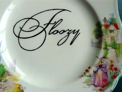 Floozy plate - Donated by trixiedelicious