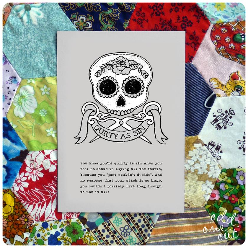 Quilty as Sin - A5 Print