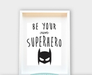 Be Your Own Superhero / Boy / Nursery Art, Kids Room, Baby Shower Gift 8x10/A4