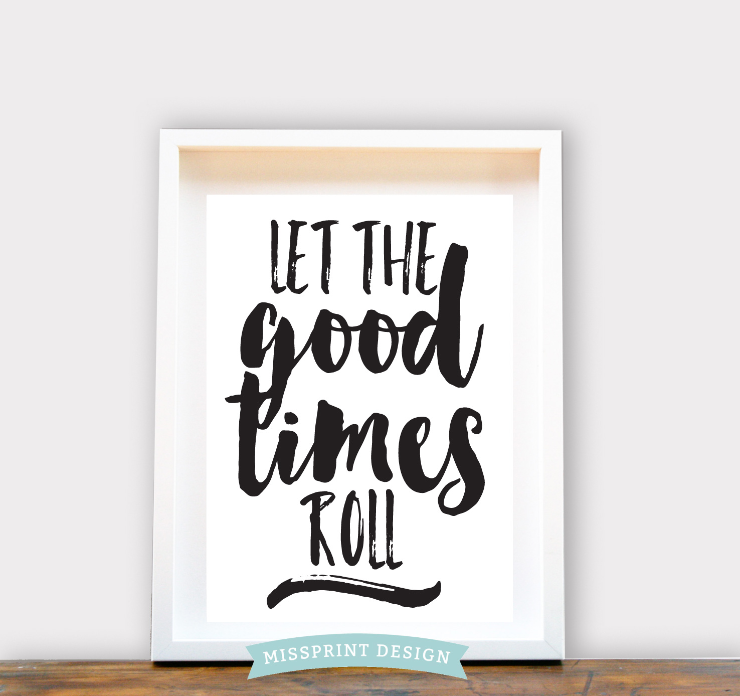 Let The Good Times Roll A4 Wall Print Kids Room Decor Home Decor Felt