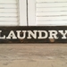 Rustic Wooden Sign / Laundry