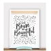 You are Brave and Beautiful my Darling / A4 Wall Print