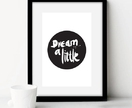 Nursery Print - Dream A Little | Monochrome | Calligraphy | Handwritten Print