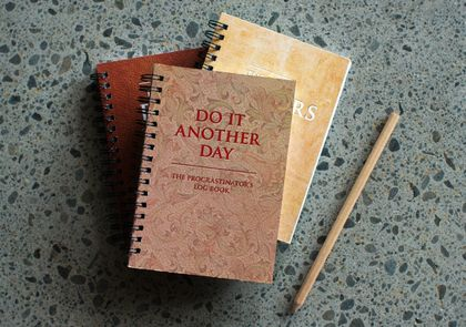 Do it another day - the procrastinator's log book