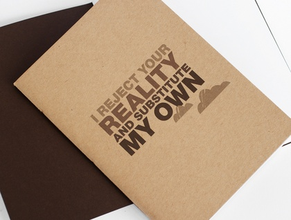 I Reject Your Reality Notebook – Small