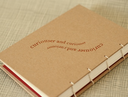 """Curiouser and curiouser!"" coptic bound journal"