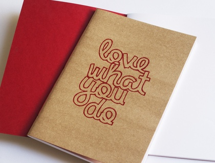 Love what you do Notebook - small (A6)