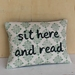 Sit Here and Read Cushion