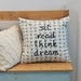 Sit Read Think Dream Cushion