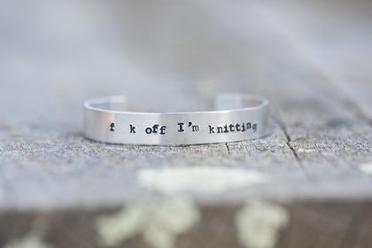 Sweary bracelet for knitters // Stamped cuff bracelet // Made to order
