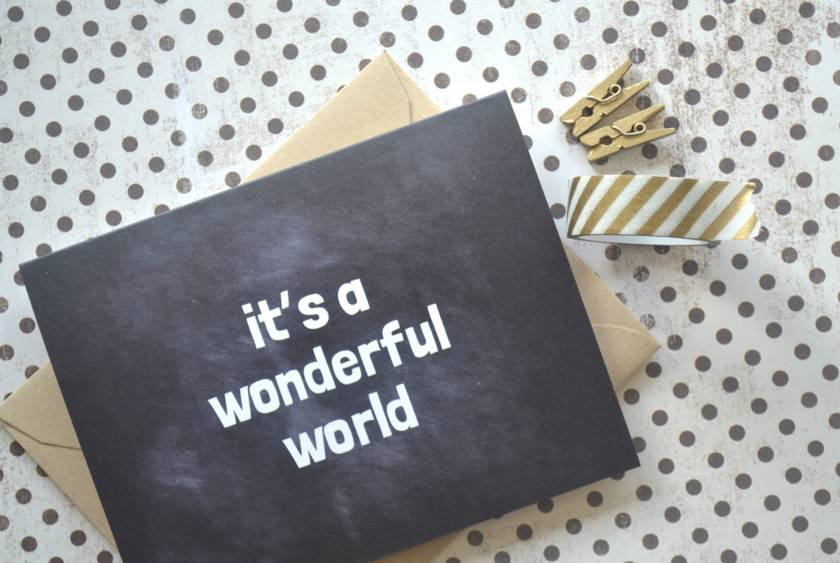 It's a wonderful world black chalkboard style Every Day Card