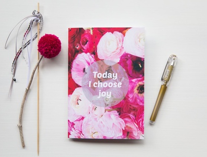 Today I choose joy floral notebook - with 60 blank pages inside