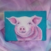 This little piggy - Arcylic painting - pink pig - pig