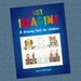 Just Imagine - A drawing book for children