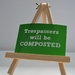 Trespassers will be composted - Print