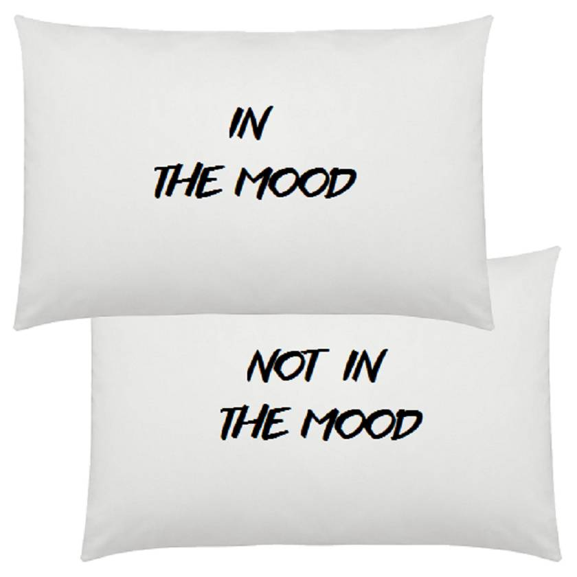 In the mood/not in the mood pillowcase set