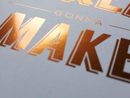 Makers gonna make copper art print