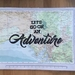 Let's Go On An Adventure - Atlas Page Print