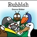 Rubbish - Book 7 in the Kiwi Critters series, incl free delivery worldwide!