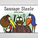 Sausage Sizzle - Book 4 in the Kiwi Critters series - incl FREE delivery worldwide!