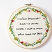 Inspirational quote embroidered hoop art