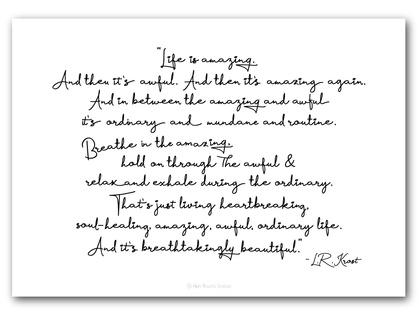 Life is amazing - L.R. Krost