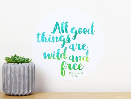 All good things are wild and free quote dot wall decal – small