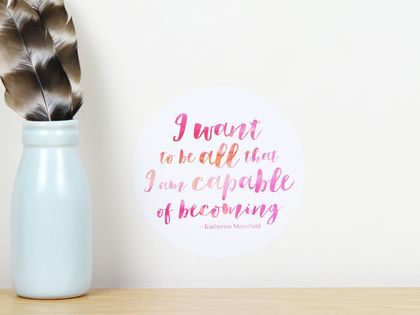 I want to be all that I am capable of becoming quote dot wall decal – tiny
