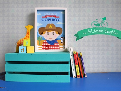 When I grow up - Cowboy Print