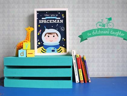 When I grow up - Spaceman Print