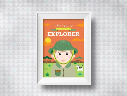 When I grow up - Explorer Print