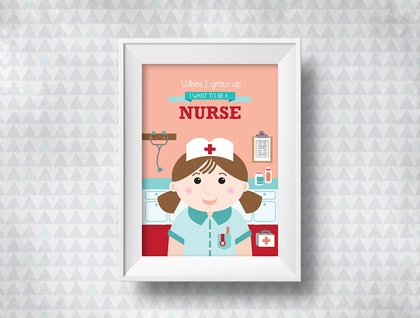 When I grow up - Nurse Print