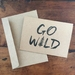 GO WILD A6 kraft greeting card