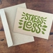 STRESS LESS A6 kraft greeting card