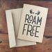 ROAM FREE A6 kraft greeting card