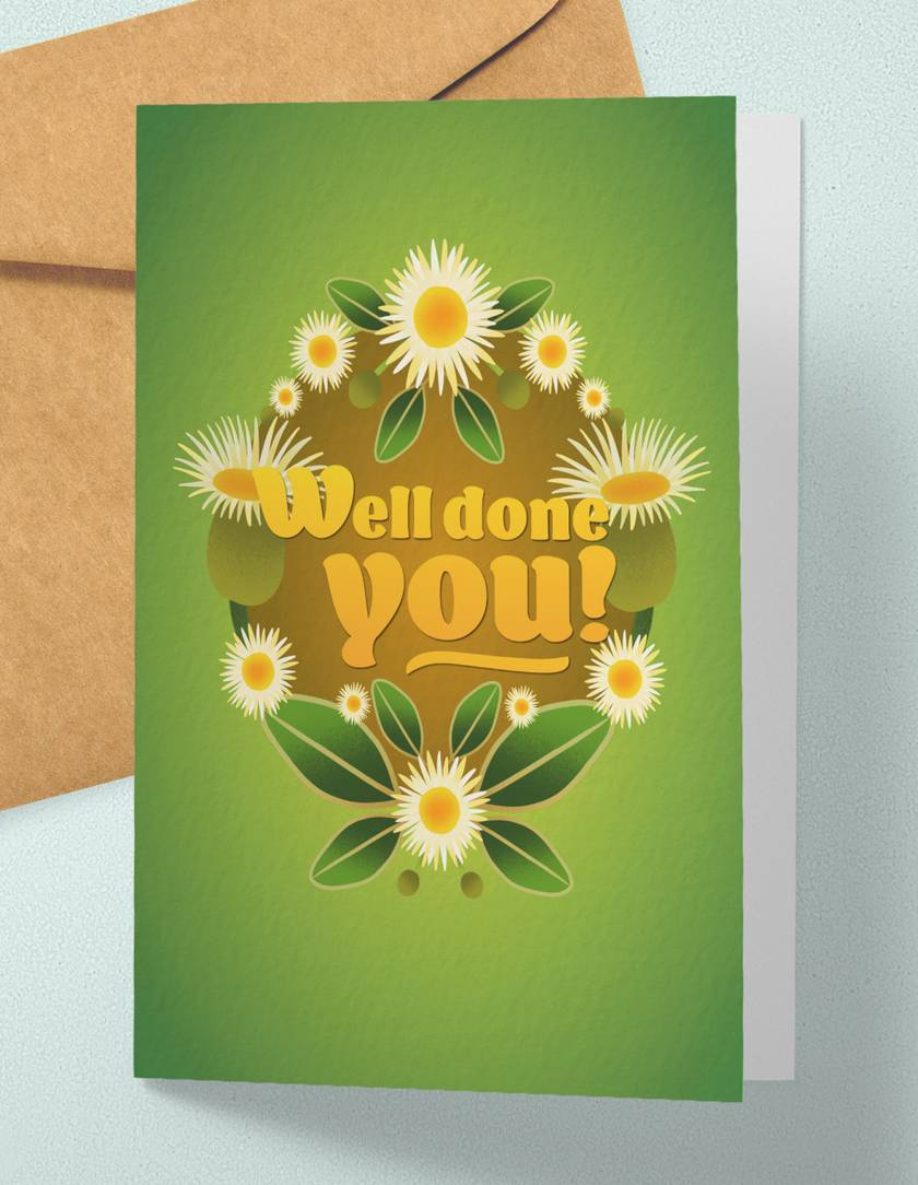 Well done you – A6 NZ Flora and Fauna Occasion Greeting Card