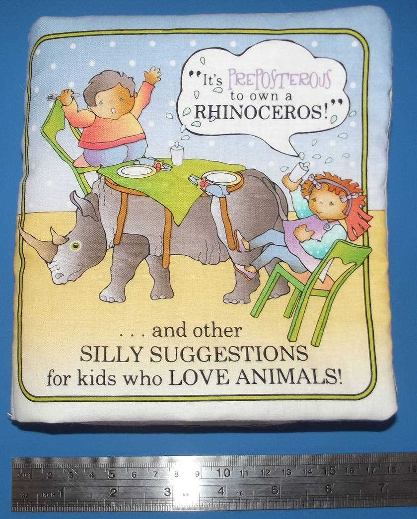 It's Preposterous to own a Rhinoceros,Silly Suggestions for Kids Book