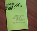Where do ideas come from? A handmade zine showing how to turn ideas into stories