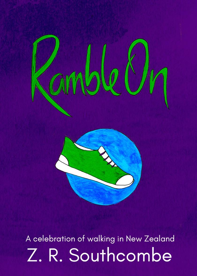 Ramble On - A celebration of walking in New Zealand